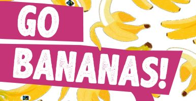 "Front cover of the Fairtrade fortnight brochure saying ""go bananas"""